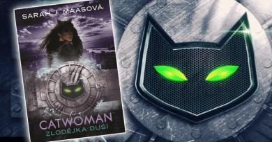 DC Icons : Catwoman – Zlodějka duší : Sarah Janet Maas