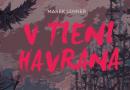Predstavujeme : Vtieni havrana – Marek Lenner