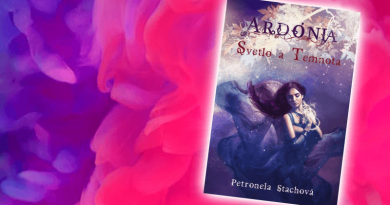 Ardónia – svetlo atemnota – Petronela Stachová