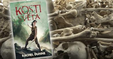 Spoutaní bohové 2 : Kosti světa – Rachel Dunne