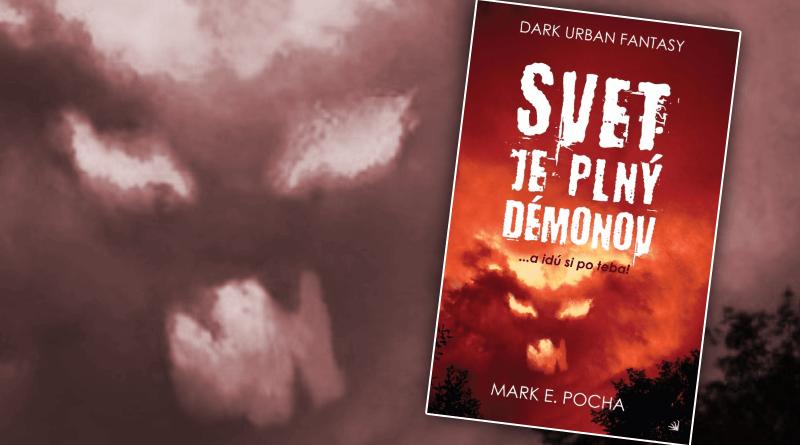 svet je plný démonov Mark E. Pocha Hydra urban fantasy