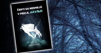 Čerti sa nesmejú vPekle, alevRaji – Karol Nagyéri