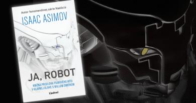 Ja, robot – Kultová Asimovova kniha, ktorá určila 3 základné zákony robotiky